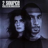 2 Source - Nouvel Album