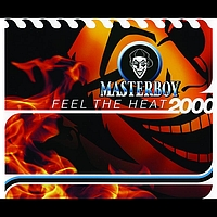 Masterboy - Feel The Heat 2000