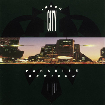 Inner City - Paradise Remixed