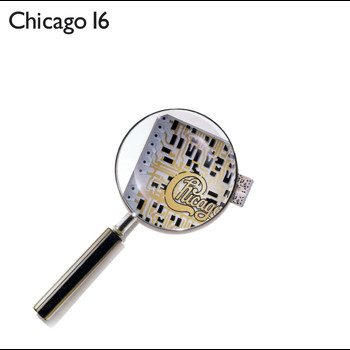 Chicago - Chicago 16 (Expanded & Remastered)