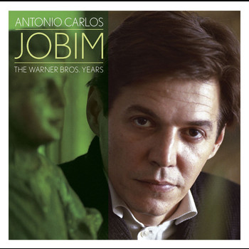 Antonio Carlos Jobim - The Leopard Lounge Presents - Antonio Carlos Jobim: The Reprise And Warner Bros. Years