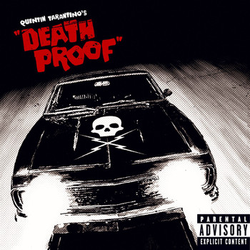 Various Artists - Quentin Tarantino's Death Proof (Standard Version [Explicit])