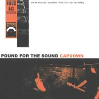 Capdown - Pound for the Sound (Explicit)