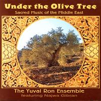 Yuval Ron Ensemble - Under the Olive Tree