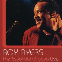 Roy Ayers - The Essential Groove - Live