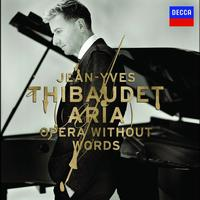 Jean-Yves Thibaudet - Aria: Opera Without Words