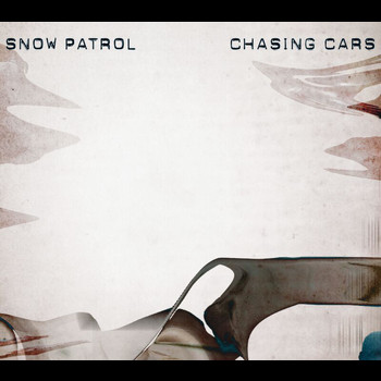 Snow Patrol - Chasing Cars (International Maxi)