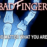 Badfinger - No Matter What You Are