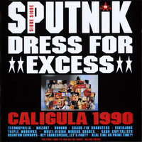 Sigue Sigue Sputnik - Dress For Excess