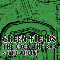The Good, The Bad and The Queen - Green Fields