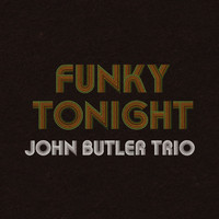 John Butler Trio - Funky Tonight (UK Digital)