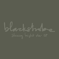 Black Strobe - Shining Bright Star