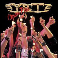 Y&T - Open Fire