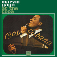 Marvin Gaye - Live At The Copa
