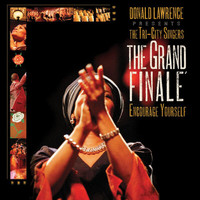 Donald Lawrence & The Tri-City Singers - Grand Finale'