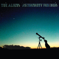 The Aliens - Astronomy For Dogs