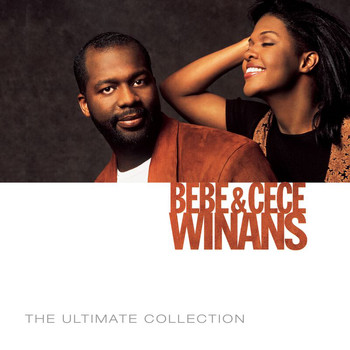 BeBe & CeCe Winans - The Ultimate Collection