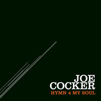Joe Cocker - Hymn 4 My Soul