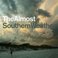 The Almost - Southern Weather