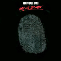 Klaus Lage Band - Heisse Spuren - Remaster