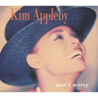 Kim Appleby - Don't Worry