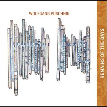 Wolfgang Puschnig - Remains Of The Days