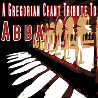Various Artists - ABBA Tribute - A Gregorian Chant Tribute To ABBA