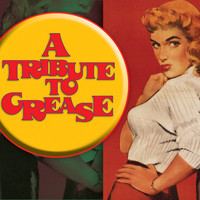 Various Artists - Grease Tribute - A Tribute To Grease