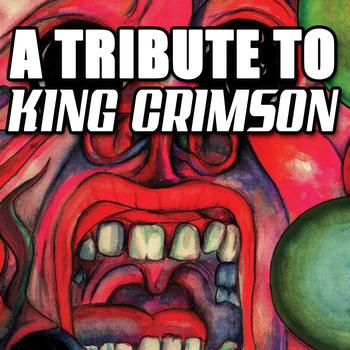 Various Artists - King Crimson Tribute - A Tribute To King Crimson
