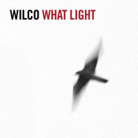 Wilco - What Light