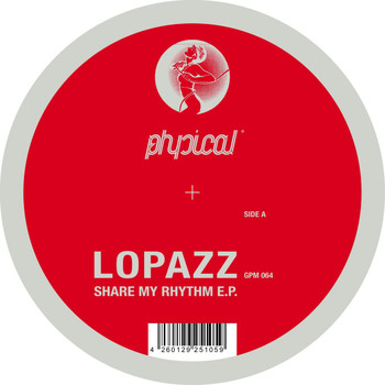 Lopazz - Share My Rhythm