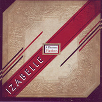 Izabelle - A Pleasant Fiction