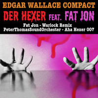 Peter Thomas - Edgar Wallace Compact - Der Hexer feat. Fat Jon