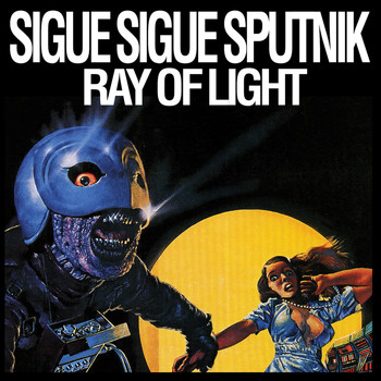 Sigue Sigue Sputnik - Ray Of Light