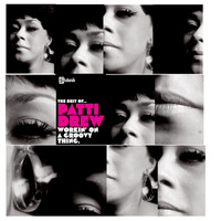 Patti Drew - Workin' On A Groovy Thing....The Best Of