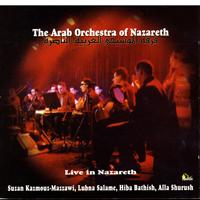 The Arab Orchestra Of Nazareth - Live In Nazareth