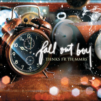 Fall Out Boy - Thnks fr th Mmrs (UK - E-2 trk)