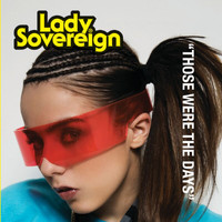 Lady Sovereign - Those Were The Days (Acoustic)