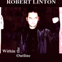Robert Linton - Within The Outline