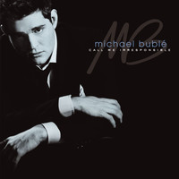 Michael Bublé - Call Me Irresponsible (Standard Edition)
