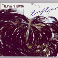 Thomas Fehlmann - Lowflow