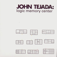 John Tejada - Logic Memory Center