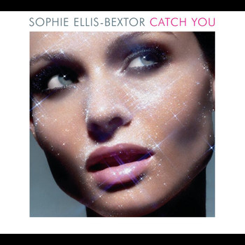 Sophie Ellis-Bextor - Catch You (Riff and Rays Remix Radio Edit)