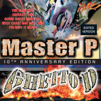 Master P - Ghetto D 10th Anniversary