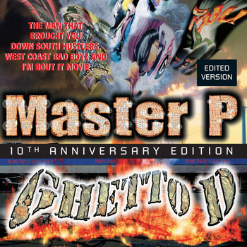 Master P - Ghetto D (10th Anniversary Edition / Deluxe)