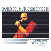 Banco Del Mutuo Soccorso - Banco Del Mutuo Soccorso: The Best Of Platinum
