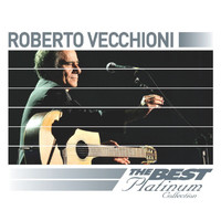 Roberto Vecchioni - Roberto Vecchioni: The Best Of Platinum