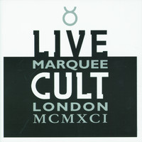 The Cult - Live Cult - Marquee London MCMXCI