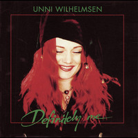 Unni Wilhelmsen - Definitely Me