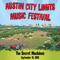Secret Machines - Live at Austin City Limits Music Festival 2006